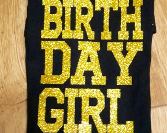 Birthday Shirt with Gold Sparkle Vinyl, Gold Sparkle Vinyl Birthday Shirt, Custom Made Birthday Shirt