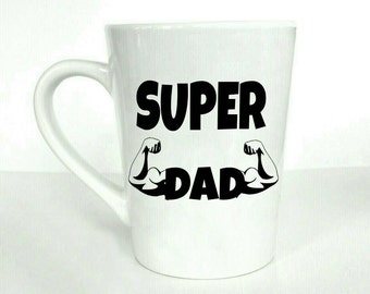 Super dad, gifts for dad, fathers day gift, dads day gift, mugs for dad, gifts for men, gifts for him, men's gift, mugs with sayings