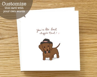 Dog Custom Card - You're the best Doggie Dad, Custom card, Dachshund Card, Dachshund Greeting Card, Cute Card for Dachshund Lover