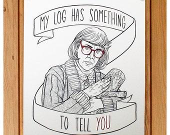 Twin Peaks Log Lady Print 11 x 14