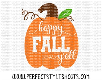Happy Fall Y'all SVG, DXF, EPS, png Files for Cutting Machines Cameo or Cricut - Pumpkin Svg, Fall Svg, Thanksgiving Svg, Harvest Svg