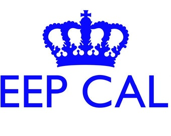 Keep Calm and ...... DECAL