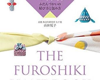 The Furoshiki Handbook Japanese Gift Wrapping - English And Japanese book