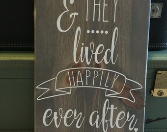 And They Lived Happily Ever After Sign; And They Lived Happily Ever After; Custom Wedding Sign; Custom Wedding Gift; Wedding Shower Gift