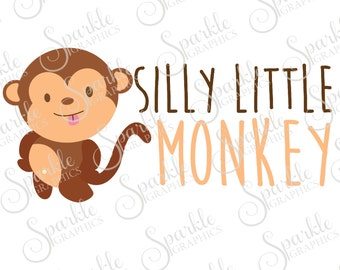 Silly Little Monkey Cut File Monkey SVG Kids SVG Baby SVG Cute Zoo Newborn Clipart Svg Dxf Eps Png Silhouette Cricut Cut File Commercial Use