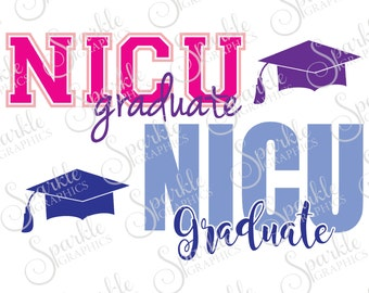 NICU Graduate Cut File Baby SVG Newborn NICU Preemie Baby Graduation Cap Clipart Svg Dxf Eps Png Silhouette Cricut Cut File Commercial Use