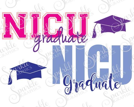 Nicu Graduate Cut File Baby Svg Newborn Nicu Preemie Baby