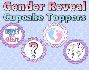 Gender reveal Cupcake Toppers- INSTANT DOWNLOAD!!!