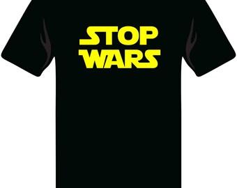 Stop Wars T-Shirt / Peace T-Shirt