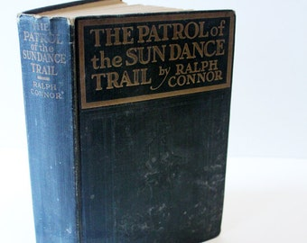 Vintage The Patrol of the Sun Dance Trail Green Book 1914