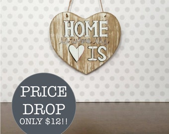 Home is where the heart is. Hand-Painted Wooden Decor Sign | Wall Decor | Hung with twine