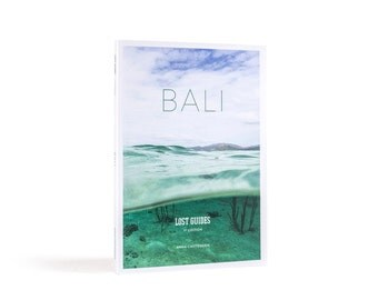 Lost Guides - Bali: travel guide book