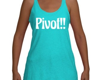 Pivot Pivot Pivot Couch Friends TV Show Inspired Tri-Blend Racerback Tank Top Women's Yoga Workout