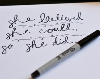 Handwritten She Believed She Could Do So She Did Print
