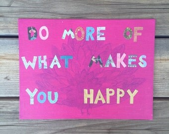 Do More of What Makes You Happy Quote Canvas - Dorm, Sorority, Apartment Decoration