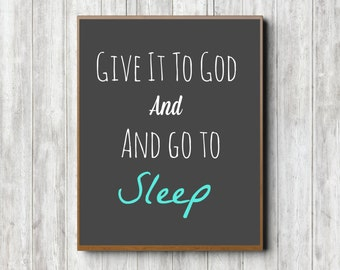Give It To God And Go To Sleep Digital Download