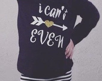 I Can't Even toddler shirt