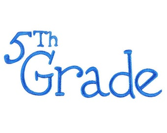 Grade School 5th Embroidery Font
