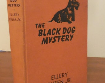 Scottie Collectible: The Black Dog Mystery by Ellery Queen, Jr.