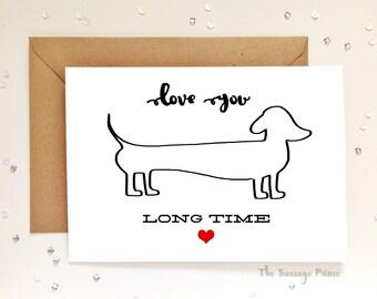 Love You Long Time Dachshund Dog A5 Greeting Card