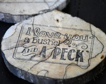 I Love You A Bushel and A Peck Coasters