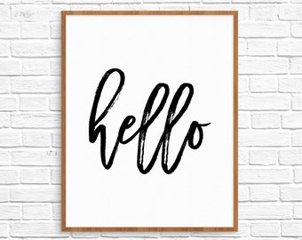 Hello Printable, Welcome Print, Hello Art Print, Black and White, Hello Sign, Welcome Sign Poster, Decor, Hello quote print,Instant Download