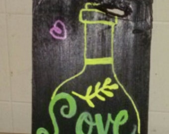 Love The Wine You're With Wood Sign