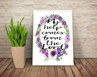 Psalm 121:2, Bible Verse Art Prints, Floral Scripture Wall Art, Floral Bible Verses, Purple Floral Wall Art, Lavender Art, Purple Decor