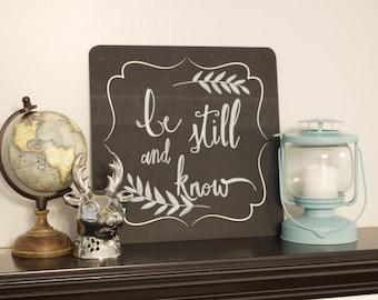 Be Still Chalkboard Sign