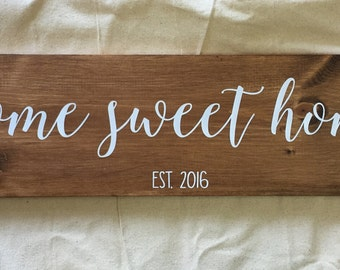 Welcome to our home, home sweet home, wood sign, home decor