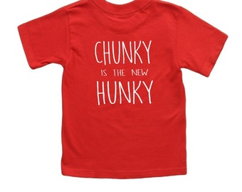 Men Chunky is the new Hunky tshirt