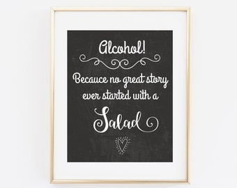 Bar Wedding Sign, Open Bar Wedding Sign, Printable Wedding, no great story started with a salad, chalkboard wedding, Chalkboard Printable