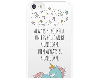 Always Be A Unicorn iPhone Case, Unicorn iPhone Case, Stars iPhone Case, iPhone 5, iPhone 5s, iPhone 6, iPhone 6s, Gift