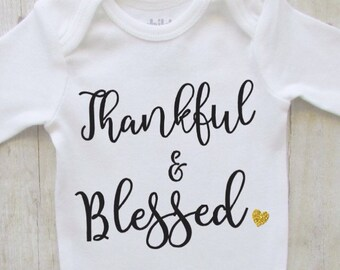 Thankful and blessed - fall baby bodysuit - thanksgiving shirt - fall shirt - autumn baby girl shirt - black and gold babybodysuit