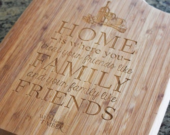 Cutting Board Custom Personalized Laser Engraved  Home, Family & Friends Quote