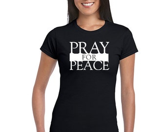 Pray For Peace T-Shirt Women Girls