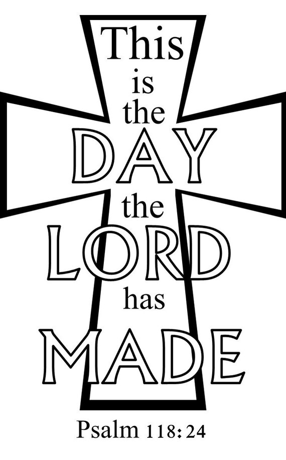 This Is The Day The Lord Has Made Digital Cut Files Svg