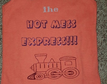All Abord The Hot Mess Express!