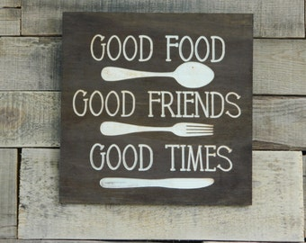 "Rustic Carved Sign ""More Good Food,Friends & Times"""