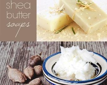 Homemade Shea Butter Soaps