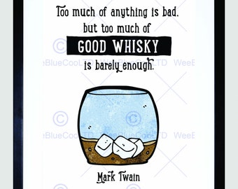 Quote Too Much Whisky Mark Twain Typography Picture Art Print Poster FEMP5768B