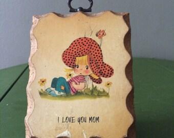 Paula Cites 1979 Plaque 'I love Mom'