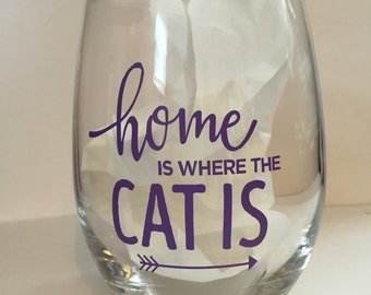 Home is where the cat is stemless  wine glass