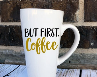 Coffee Cup Decal - Funny Coffee Decal - But First Coffee Decal - Coffee Cup Decal - Coffee Tumbler Decal - Custom Coffee Decal