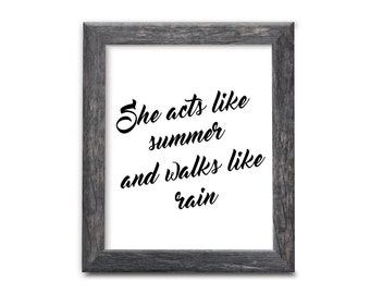 She acts like summer, and talks like rain, Train, Drops of Jupiter, black and white, typography, home decor, wall decor, song lyrics, song