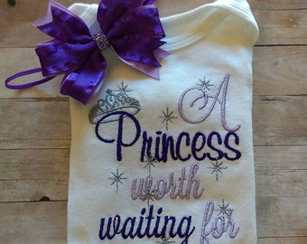 A Princess Worth Waiting For Embroidered Onesie