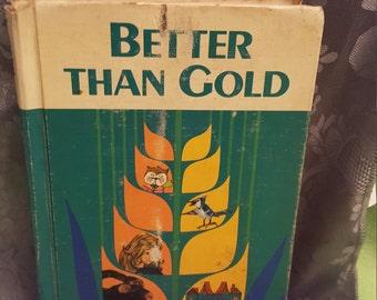 """Vintage Children's Reader """"Better Than Gold"""" Circa 1965"""