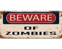 Beware of Zombies - Vintage Effect Door or Wall Sign / Plaque