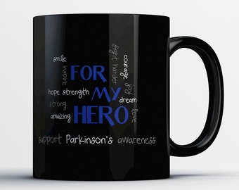 Parkinsons Awareness Gift - For My Hero Support Parkinson's Awareness - Parkinson Awareness Coffee Mug