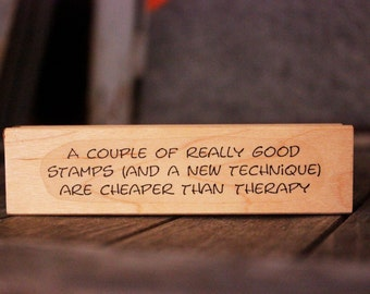 Rubber Stamp: Better Than Therapy